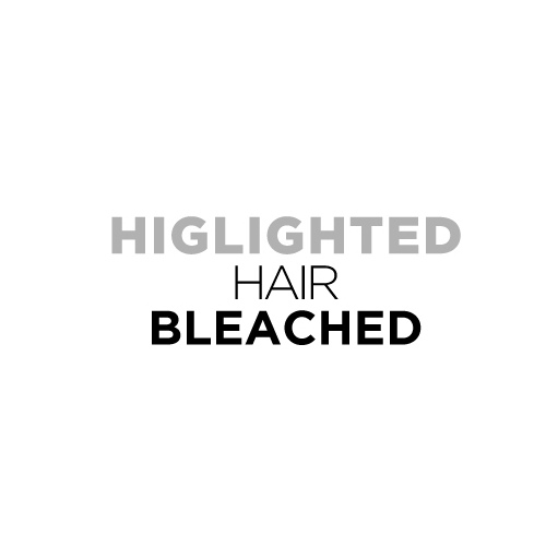 HIGLIGHTED HAIR / BLEACHED